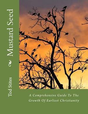 Bog, paperback Mustard Seed af Tod Stites