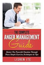 The Complete Anger Management Guide