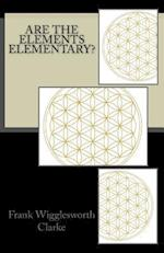 Are the Elements Elementary?