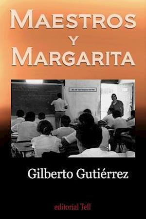 Bog, paperback Maestros y Margarita af Gilberto Gutierrez