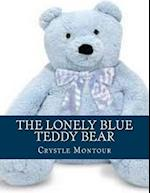 The Lonely Blue Teddy Bear