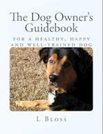 The Dog Owner's Guidebook