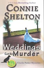 Weddings Can Be Murder af Connie Shelton