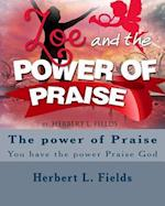Zoe & the Power of Praise af Herbert L. Fields