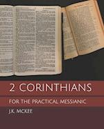 2 Corinthians for the Practical Messianic