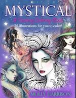 Mystical - A Fantasy Coloring Book