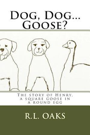 Dog, Dog...Goose?