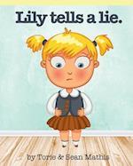 Lily Tells a Lie