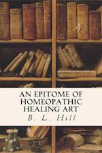 An Epitome of Homeopathic Healing Art