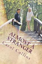 Almost a Stranger af Carol Collins