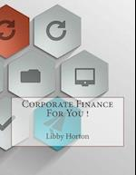 Corporate Finance for You !