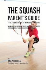 The Squash Parent's Guide to Improved Nutrition by Improving Your Rmr