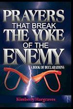 Prayers That Break the Yoke of the Enemy
