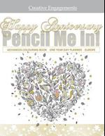 Happy Anniversary! Pencil Me in Advanced Coloring Book One Year Day Planner Europe