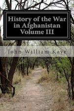 History of the War in Afghanistan Volume III