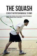 The Squash Coach's Nutrition Manual to Rmr