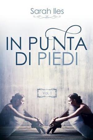 Bog, paperback In Punta Di Piedi af Sarah Iles