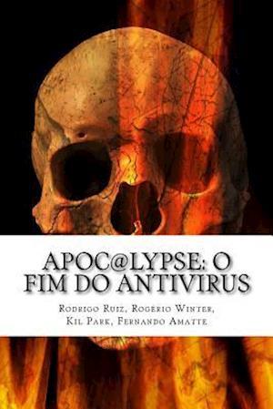 Bog, paperback Apoc@lypse af Rogerio Winter, Rodrigo Ruiz, Kil Park