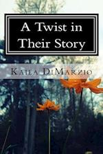A Twist in Their Story