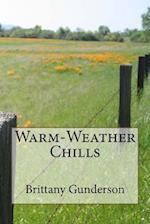Warm-Weather Chills af Brittany Gunderson