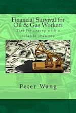 Financial Survival for Oil & Gas Workers