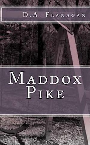 Bog, paperback Maddox Pike af D. a. Flanagan