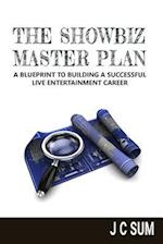 The Showbiz Master Plan