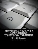 First Person Adventure Games