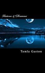 Visions & Dreams