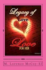 Legacy of Love for Her