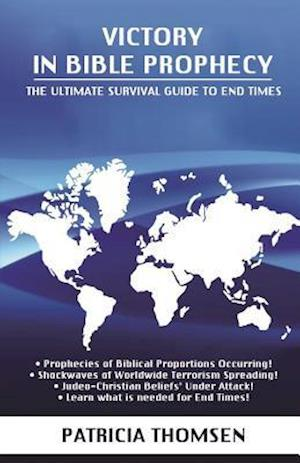 Victory in Bible Prophecy