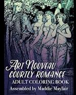 Art Nouveau Courtly Romance Adult Coloring Book af Coloring Book