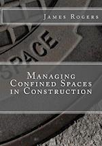 Managing Confined Spaces in Construction