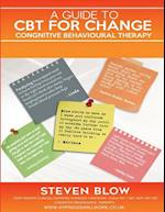 A Guide to CBT Cognitive Behavioural Therapy