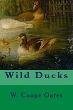 Wild Ducks af W. Coape Oates