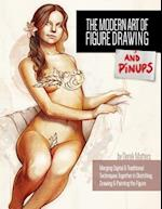 The Modern Art of Figure Drawing - And Pinups