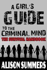 A Girl's Guide to the Criminal Mind