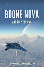 Boone Nova and the 5th Prime af John E. Bujanowski Jr