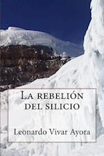 La Rebelion del Silicio