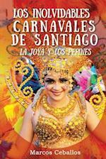 Los Inolvidables Carnavales de Santiago
