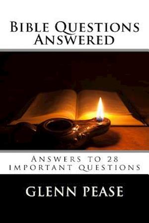 Bog, paperback Bible Questions Answered af Glenn Pease