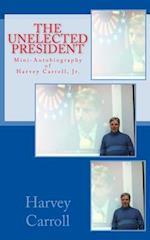 Mini-Autobiography of Harvey Carroll, Jr.