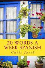 20 Words a Week Spanish