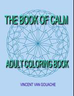 The Book of Calm af Vincent Van Gouache