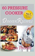 60 Pressure Cooker Dinner Recipes