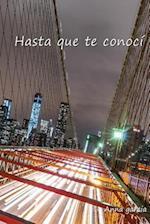 Hasta Que Te Conoci af Anna Garcia