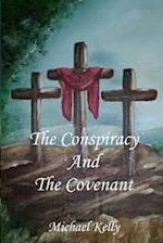 The Conspiracy and the Covenant