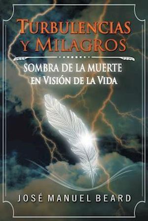 Bog, paperback Turbulencias y Milagros af MR Jose M. Beard