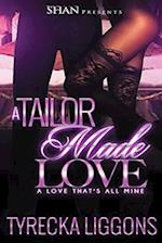 A Tailor Made Love