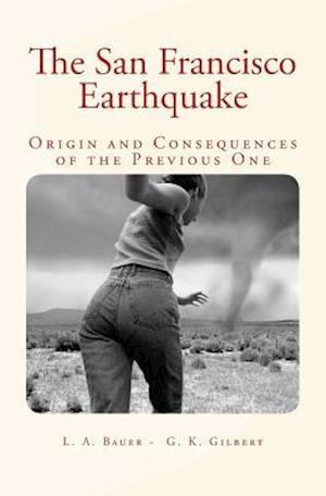 Bog, paperback The San Francisco Earthquake af Dr L. a. Bauer, Grove Karl Gilbert